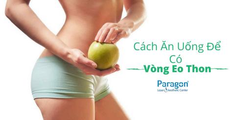 cach-an-uong-de-co-vong-eo-thon